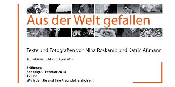 Aus der Welt gefallen - Vernissage Februar 2014